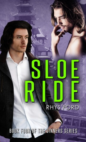 ?Review: Sloe Ride (Sinners #4) by Rhys Ford