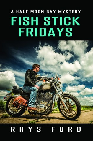 ARC Review: Fish Stick Fridays (Half Moon Bay, book 1) by Rhys Ford