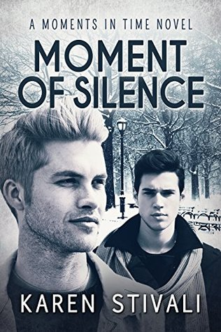 ?Review: Moment of Silence (Moments in Time book 4) by Karen Stivali