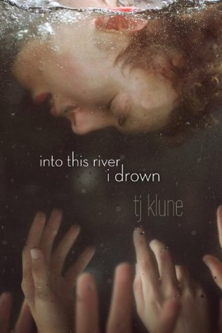cover-tjklune-intothisriveridrown