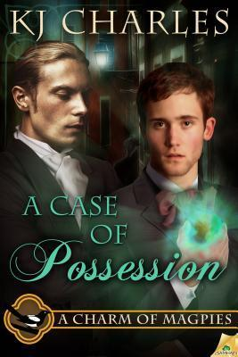 ?Review: A Case of Possession, by K.J. Charles (A Charm of Magpies, book 2)