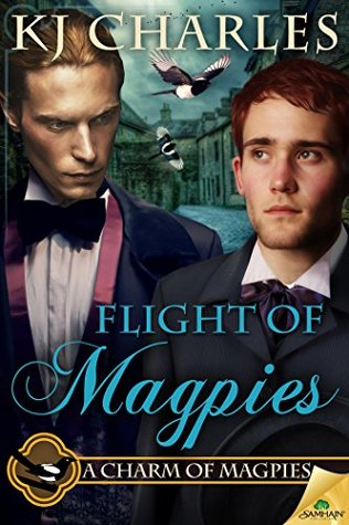 ?Review: Flight of Magpies, by K.J. Charles (A Charm of Magpies, book 3)