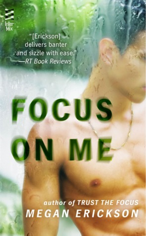 Review: Focus On Me, by Megan Erickson