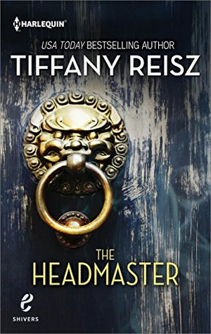 Review: The Headmaster, by Tiffany Reisz
