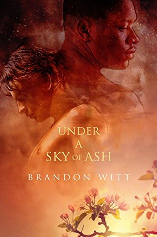 Review: Under a Sky of Ash, by Brandon Witt