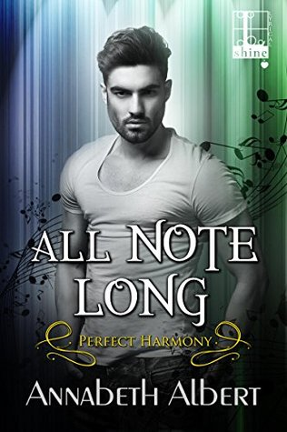 Release Day Blitz & ARC Review: All Note Long, by Annabeth Albert