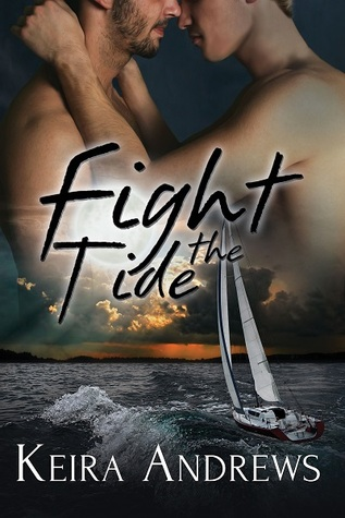 Release Day ARC Review: Fight the Tide, by Keira Andrews