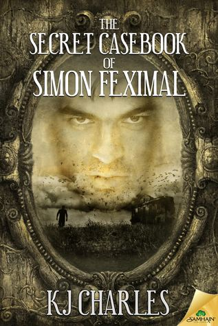 cover-kjcharles-thesecretcasebookofsimonfeximal